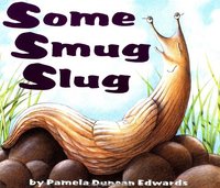 Image for Some Smug Slug, Hardcover from School Specialty