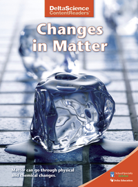 Image for Delta Science Content Readers Changes in Matter Red Book, Pack of 8 from School Specialty