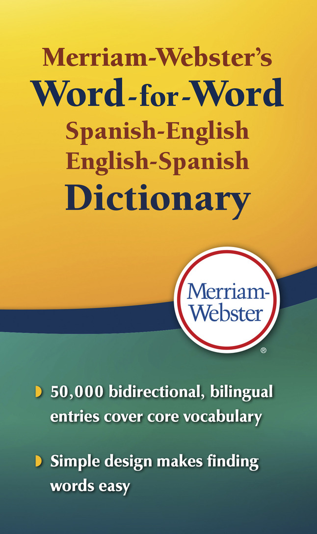 Merriam-Webster's Word-for-Word Spanish-English, English-Spanish  Dictionary, Paper