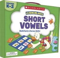 Scholastic Learning Mats: Short Vowels, Grade K-2 Item Number 2002267