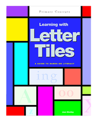 Image for Primary Concepts Learning With Letter Tiles Gr. PreK-3 from School Specialty