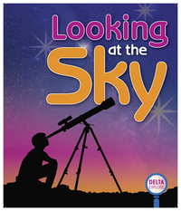 Image for Delta Explore Looking at the Sky, Pink Leveled Reader, Pack of 4 from School Specialty
